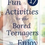 bored teenager girl - 17 Fun activities for your bored teenagers to enjoy
