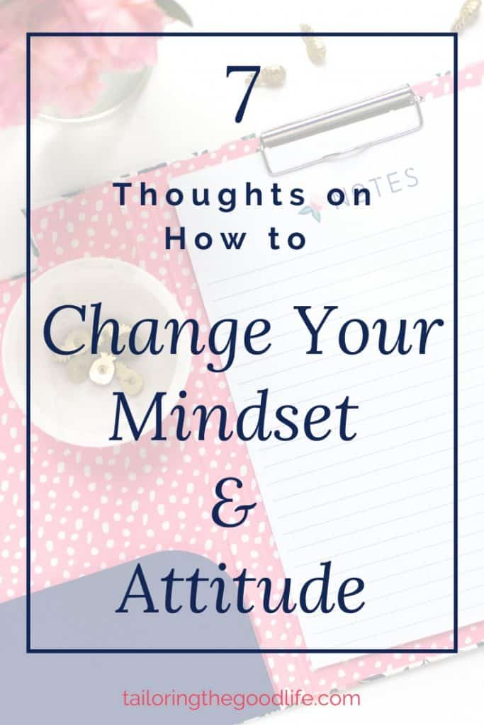 how to change mindset and attitude - flatlay with note block and flowers