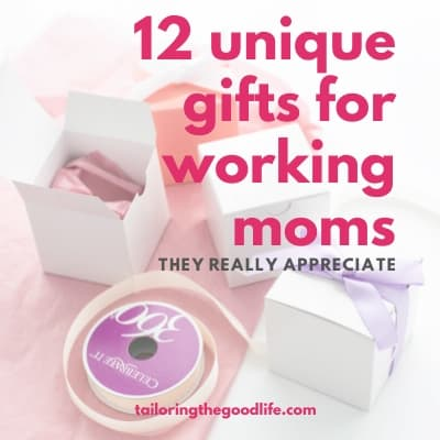 12 Unique Gifts for Working Moms They Really Appreciate