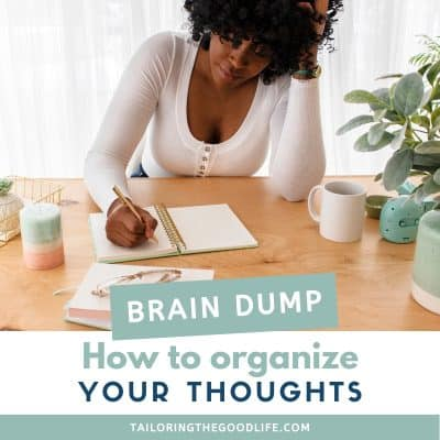 How to Do a Quick Brain Dump to Organize Your Thoughts