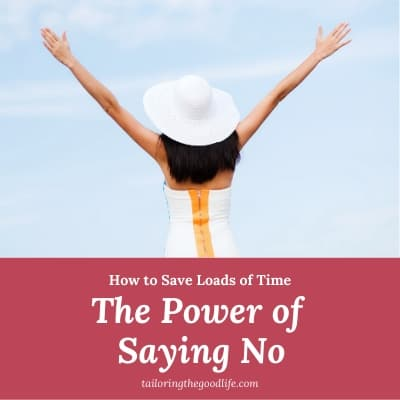 How to Save Loads of Time: The Power of Saying No
