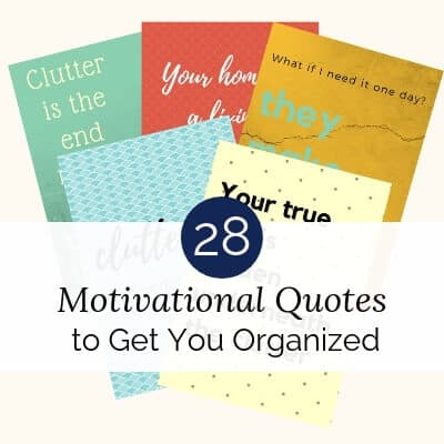 28 Motivational Quotes to Get You Organized