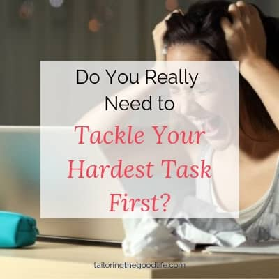 Do You Really Need to Tackle Your Hardest Task First?