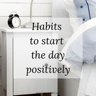 Habits To Start The Day Positively