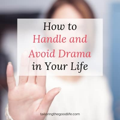 How to Handle and Avoid Drama in Your Life