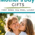 Teen daughter kissing her mom - meaningful Mother's Day gifts